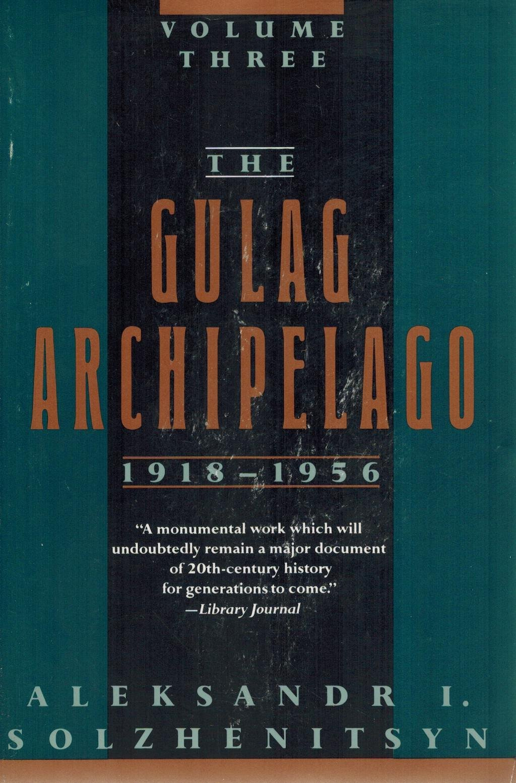 The Gulag Archipelago, 1918-1956: Three Volume Set: v. 3: Amazon ...