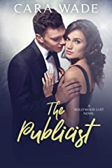 The Publicist (Hollywood Lust Book 1) Kindle Edition