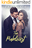 The Publicist (Hollywood Lust Series Book 1)