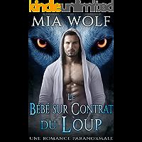 Le Bébé sur Contrat du Loup: Une Romance Paranormale (French Edition)