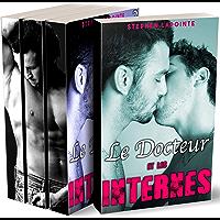 Le Docteur & Les Internes - L'INTEGRALE: (Nouvelle Gay, Sexe à Plusieurs, Plan à 3, Colocataires HOT & HARD) (French Edition)
