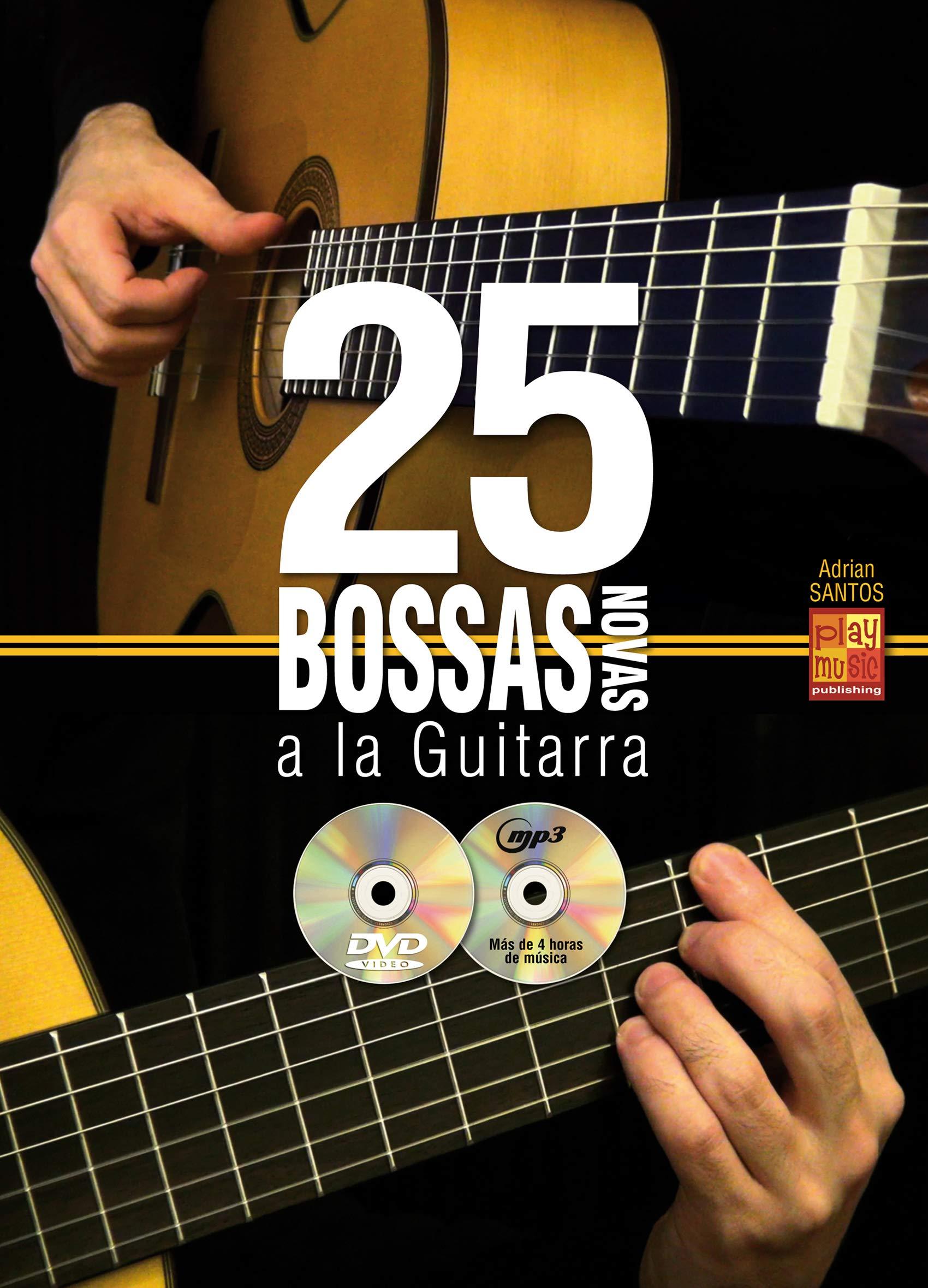 25 bossas novas a la guitarra - 1 Libro + 1 CD + 1 DVD: Amazon.es ...