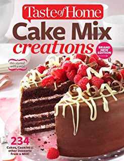 Taste of Home Cake Mix Creations Brand New Edition: 234 Cakes, Cookies & other