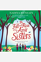 The Fall and Rise of the Amir Sisters Audible Audiobook