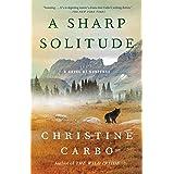 A Sharp Solitude: A Novel of Suspense (Glacier Mystery Series Book 4)