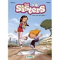 SISTERS (LES) T.08 : TOUT POUR LUI PLAIRE