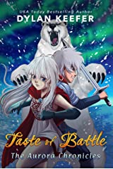 Taste of Battle: A Coming of Age Middle Grade Fantasy Novel (The Aurora Chronicles Book 3) Kindle Edition
