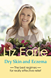 Dry Skin and Eczema: The best regimes for really effective relief