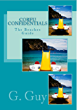 CORFU CONFIDENTIALS: The Beaches Guide - 2015