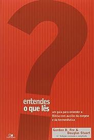 Entendes o que lês? - 3ª Edição revisada e ampliada