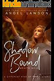 Shadow Bound: (Book 2: Wraith)