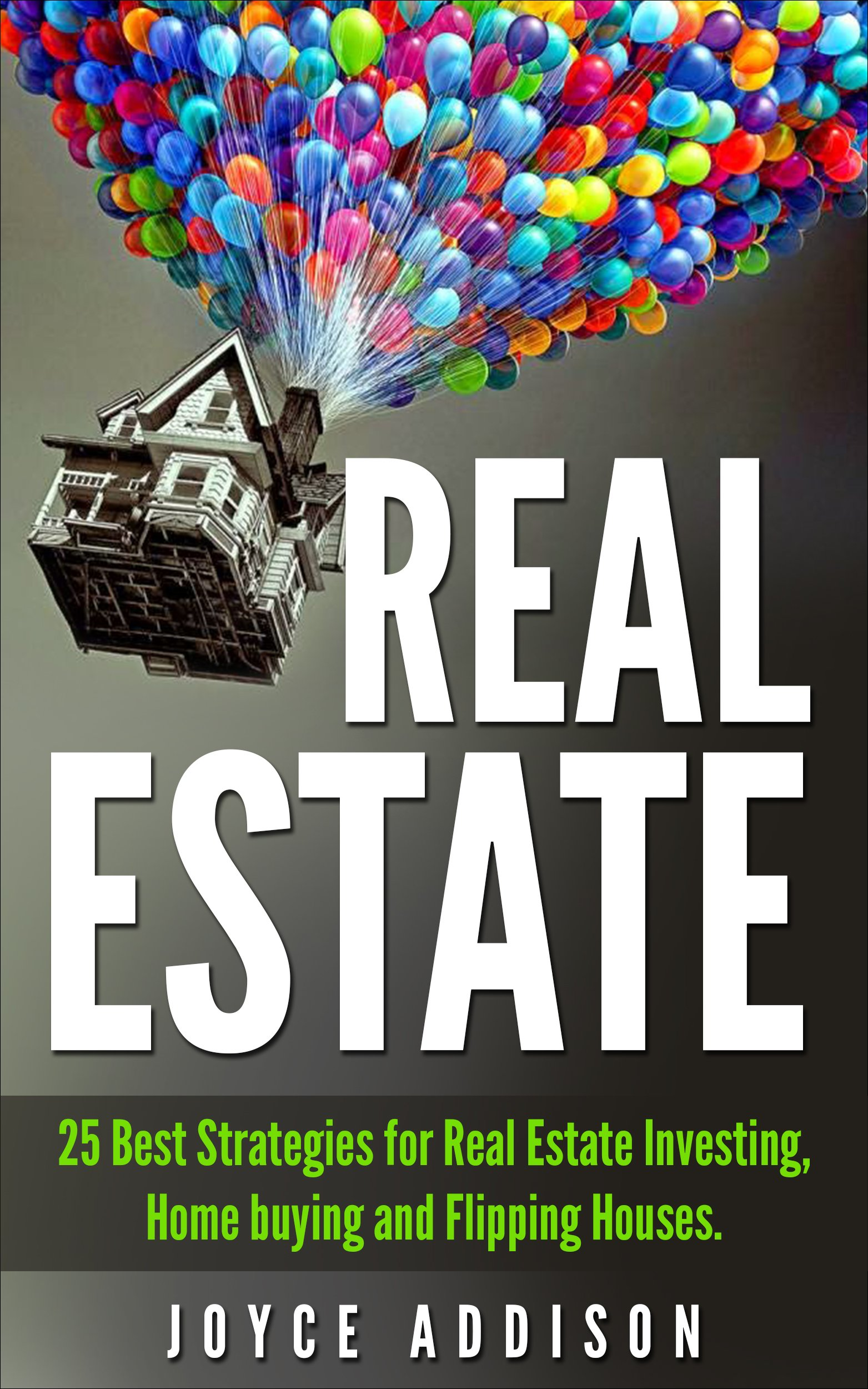 Real Estate  25 Best Strategies For Real Estate Investing Home Buying And Flipping Houses  Real Estate Real Estate Investing Home Buying Flipping Houses ... Entrepreneurship   English Edition