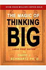 The Magic of Thinking Big: Large Print Edition Paperback