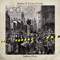 Abolition Of The Royal Familia - Guillotine Mixes (2Lp)