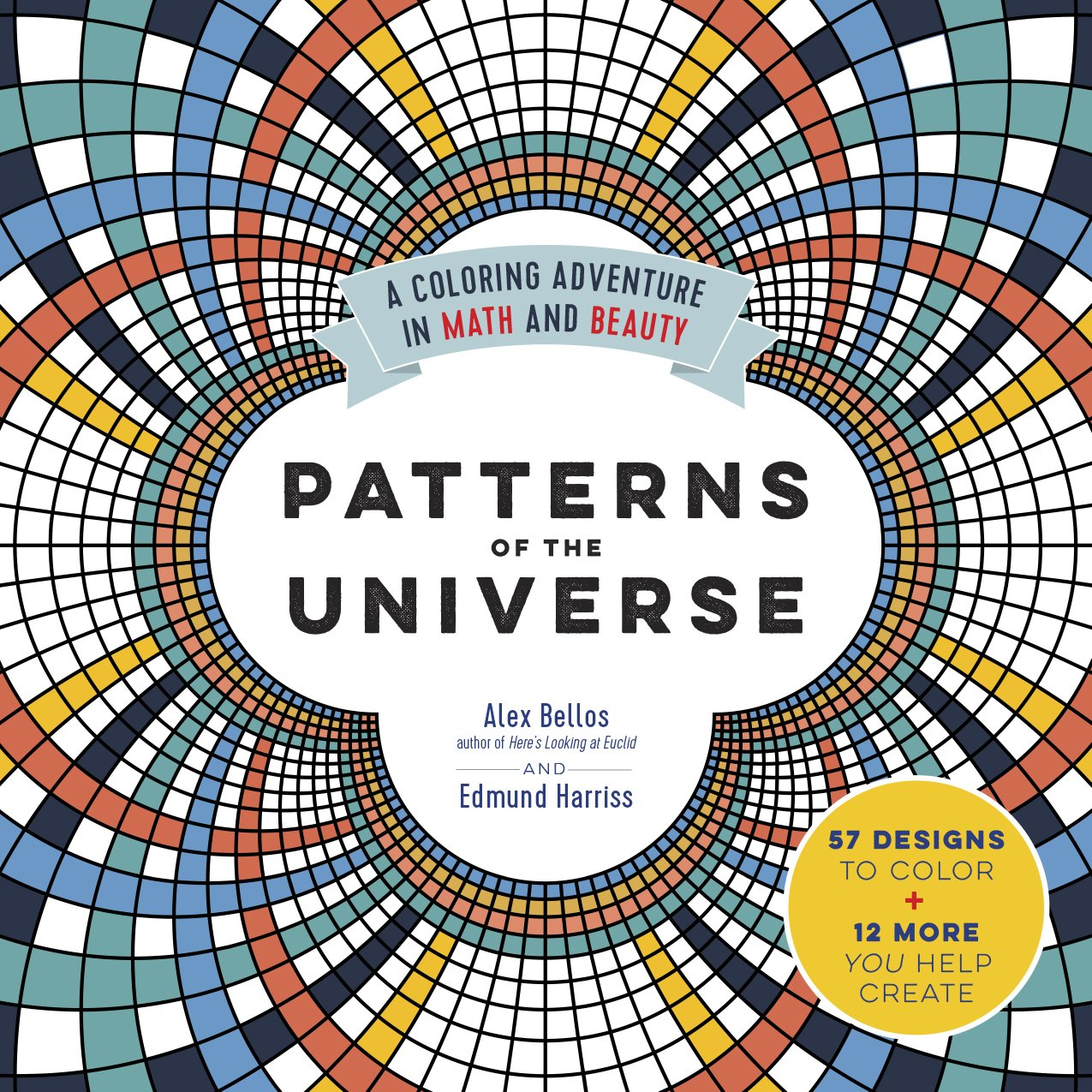 Patterns of the Universe: A Coloring Adventure in Math and Beauty ...