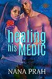 Healing His Medic (The Protectors Book 1)