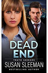 Dead End: (Truth Seekers Book 3) Kindle Edition