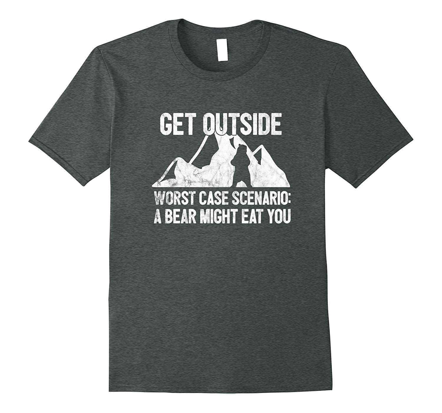 Get Outside Worst Scenario Bear Might Eat You Funny T-Shirt-FL