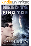 Need To Find You
