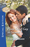 From Good Guy to Groom (The Colorado Fosters Book 6)