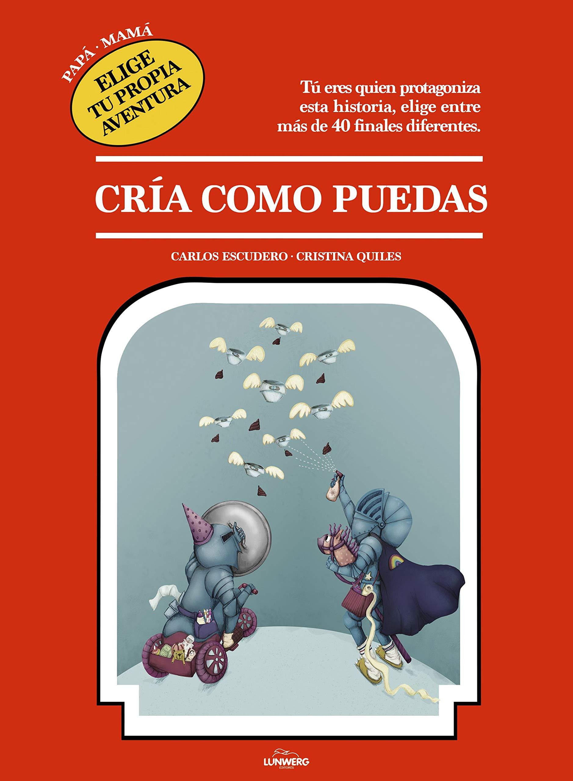 Elige tu propia aventura Ilustración: Amazon.es: Carlos Escudero Arás,  Cristina Quiles: Libros