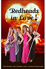 Redheads In Love! (The Four Redheads of the Apocalypse Book 3) Kindle Edition