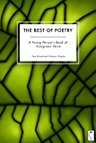 The Best of Poetry: A Young Person's Book of Evergreen Verse: Two-Hundred Classic Poems