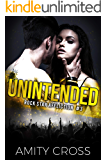 Unintended (Rock Star Affliction Book 3)