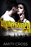Unintended (Rock Star Affliction Book 3)