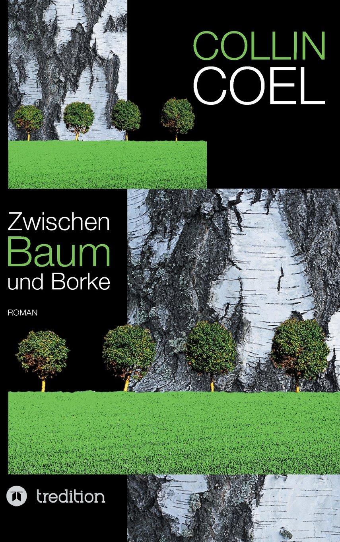 Download Zwischen Baum Und Borke (German Edition) pdf epub