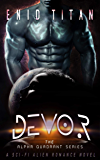 Devor: A Sci-Fi Alien Romance Novel (The Alpha Quadrant Series Book 1)