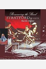 Romancing the Bard: Stratford at Fifty Hardcover