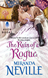 The Ruin of a Rogue (The Wild Quartet Book 2)