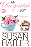 An Unexpected Joy (Treasured Dreams Book 6)