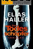 Der Todesschöpfer (Ein Klara-Frost-Thriller 2) (German Edition)