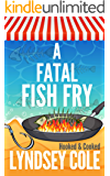 A Fatal Fish Fry (A Hooked & Cooked Cozy Mystery Series Book 8)