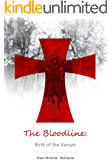 The Bloodline: Birth of the Vampir