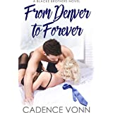 From Denver to Forever (A Blacke Brothers Novel Book 2)