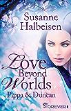 Love Beyond Worlds: Pippa und Duncan