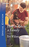 How to Rescue a Family (Furever Yours Book 2675)