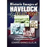 Historic Images of Havelock & Cherry Point