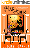 A Flair for Goblins (The Sadie Kramer Flair Mysteries Book 6)