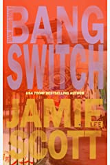 Bang Switch: Kate Darby (Book 2) (Kate Darby Crime Novel) Kindle Edition