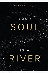 Your Soul is a River Kindle Edition