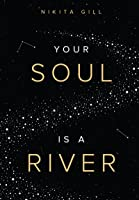 Your Soul Is A River (English