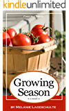 Growing Season: a novel (Book 1)