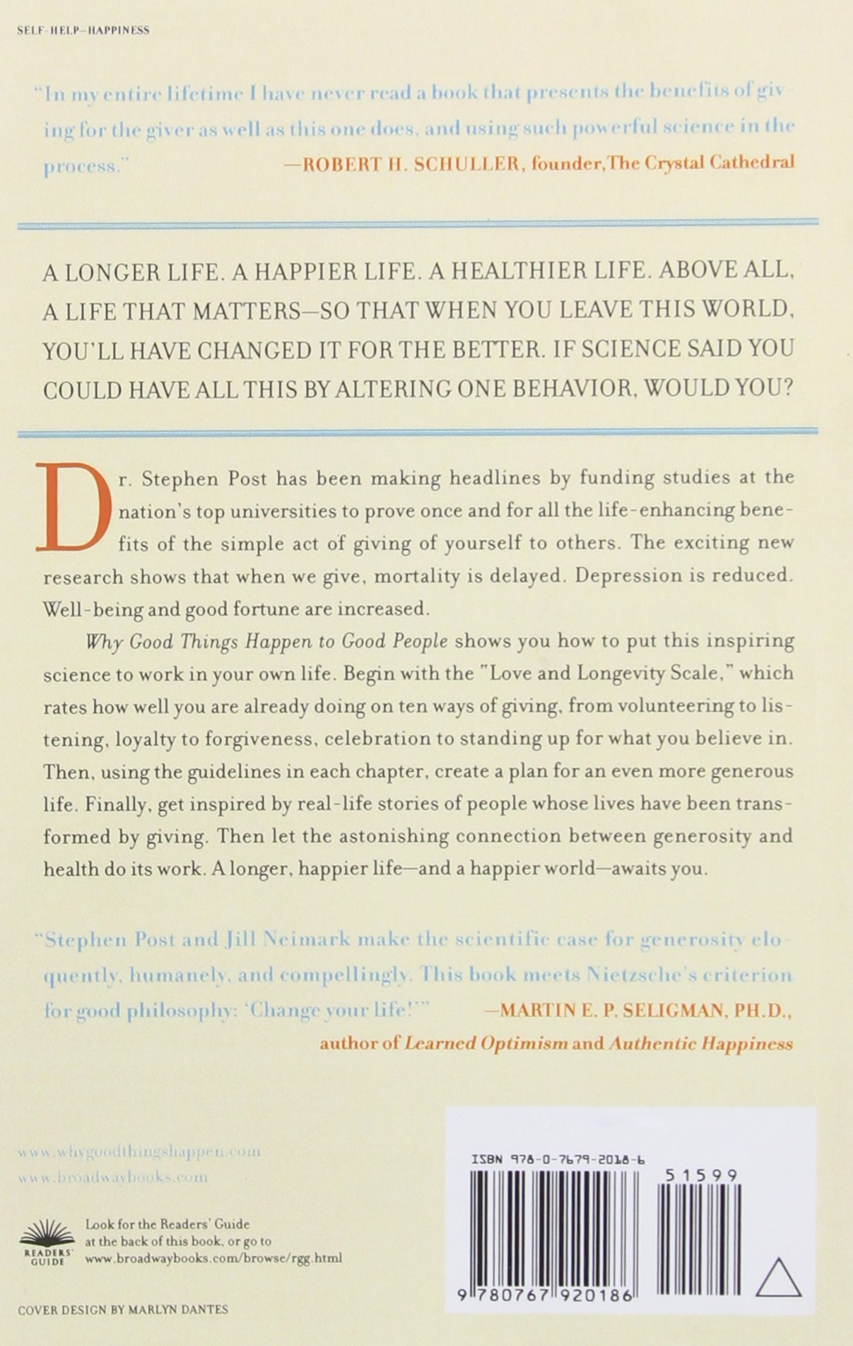 Why Good Things Happen To Good People: How To Live A Longer, Healthier,  Happier Life By The Simple Act Of Giving: Stephen Post, Jill Neimark, Otis  Moss Jr: