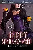 Happy Spank-O-Ween [Suncoast Society] (Siren Publishing Sensations)
