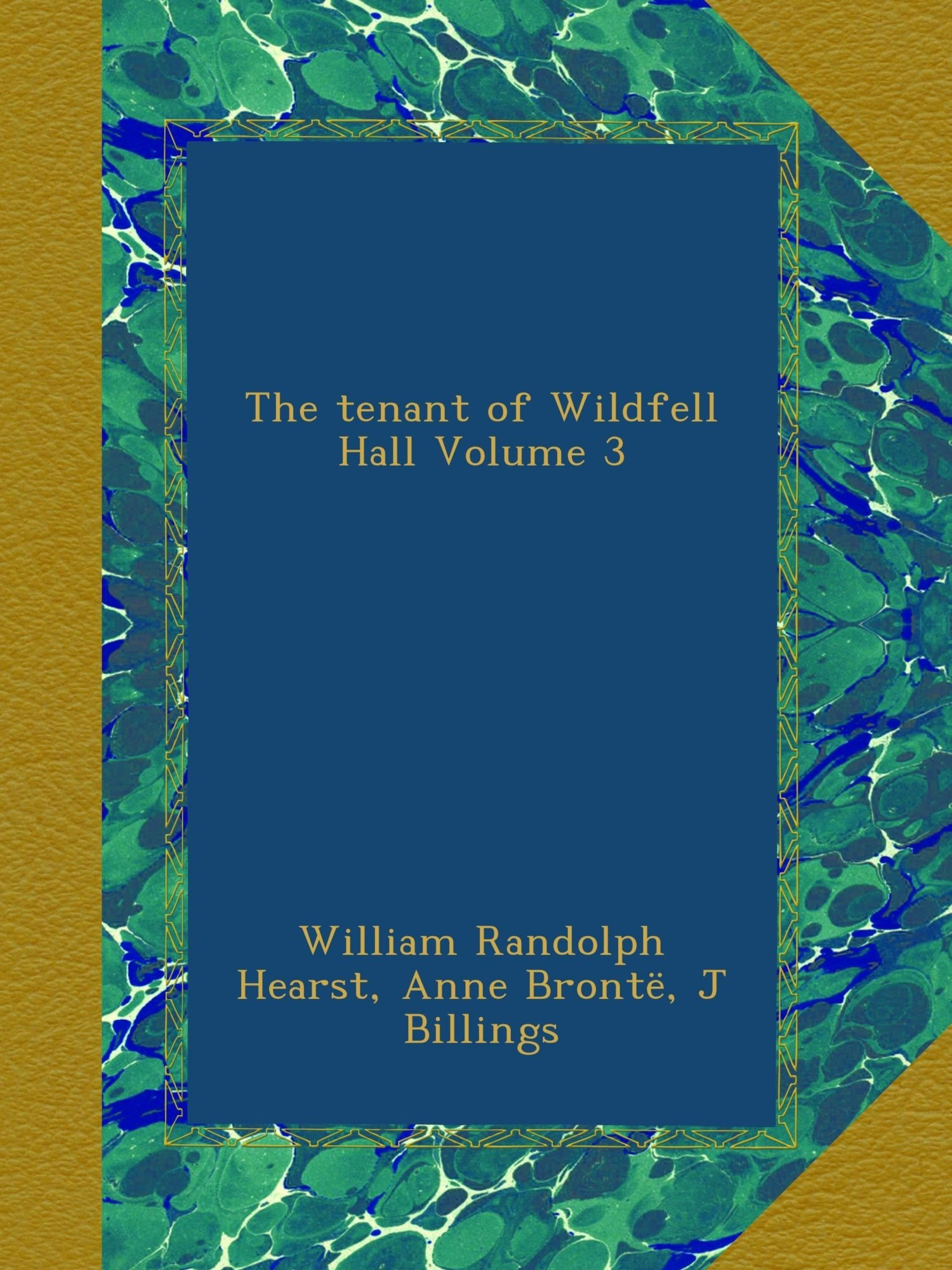 Download The tenant of Wildfell Hall Volume 3 PDF