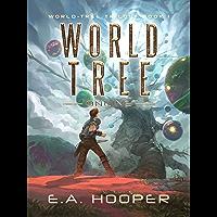 World-Tree Online (World-Tree Trilogy Book 1) (English Edition)